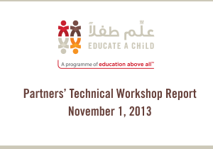 Educate A Child:  Partners' Technical Workshop Report