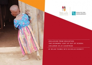 Exclusion from Education: the Economic Cost of Out of School Children in 20 Countries