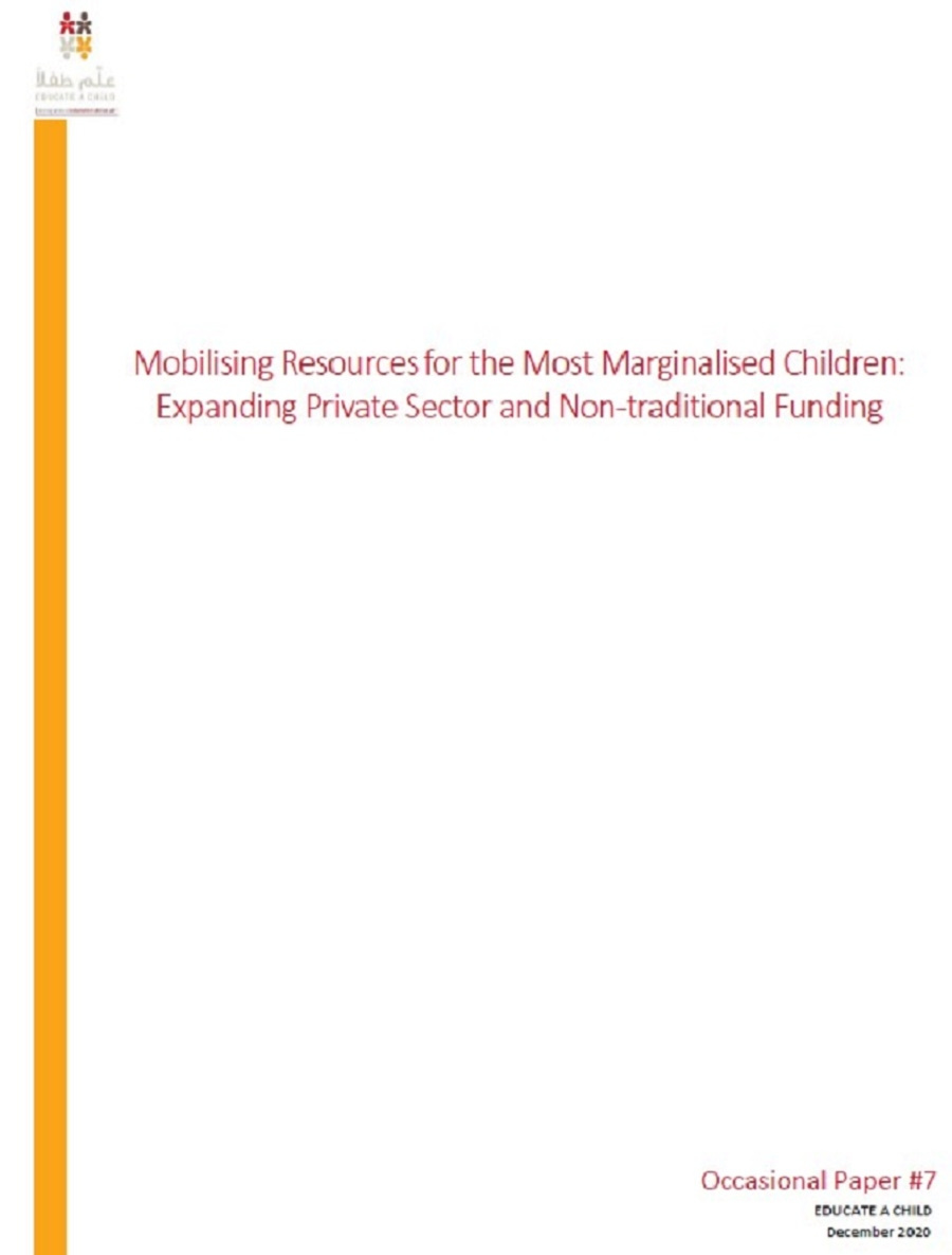 Mobilising Resources for the Most Marginalised Children: Expanding Private Sector and Non-traditional Funding